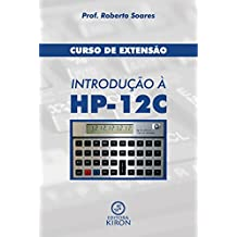Curso de extensão: introdução à HP 12C