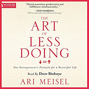 The Art of Less Doing Hörbuch