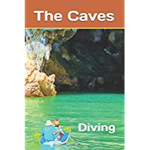The Caves: Diving