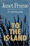 img - for To the Is-Land: An Autobiography book / textbook / text book