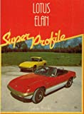 Super Profile : Lotus Elan, Armour, Graham, 0854293302