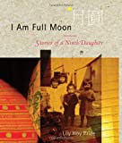 I Am Full Moon, Lily Hoy Price, 1897142382