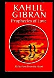 Prophecies of Love, Khalil Gibran, 0875292283