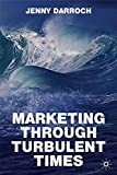 img - for Marketing Through Turbulent Times book / textbook / text book