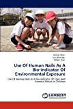 Use of Human Nails As a Bio-Indicator of Environmental Exposure, Faridah Were and Jane Murungi, 3659114421