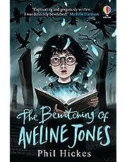 The Bewitching of Aveline Jones: The second spellbinding adventure in the Aveline Jones series
