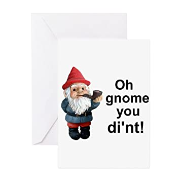 Cafepress Oh Gnome You Dint Greeting Card Note Card Birthday