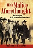 With Malice Aforethought, Theodore W. Grippo, 1450280684