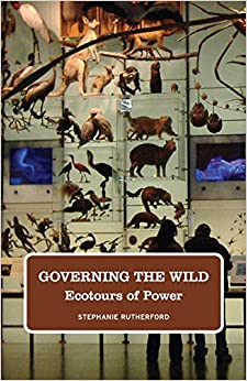Governing the Wild: Ecotours of Power