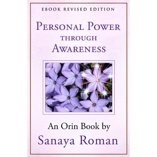 Personal Power Through Awareness: A Guidebook for Sensitive People (Earth Life Series 2)