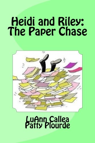 Read Online Heidi and Riley: The Paper Chase: Living With a Messy Brother ebook