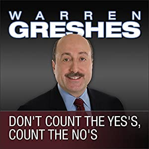 Don't Count the Yes's, Count the No's Audiobook