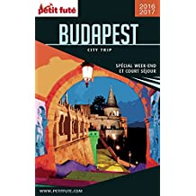 Budapest 2016/2017 City trip Petit Futé (French Edition)