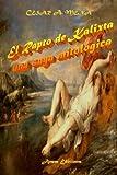 El Rapto de Kalixta, César A. Mena, 1479165980