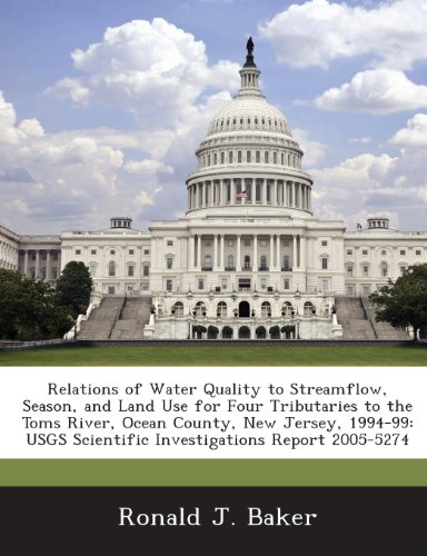 Relations of Water Quality to Streamflow, Season, and Land Use for Four Tributaries to the Toms River, Ocean County, New Jersey, 1994-99: USGS Scientific Investigations Report - Toms Of Nj River County