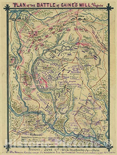 Historic 1862 Map - Plan of The Battle of Gaine's Mill, Virginia Fought June 27th, 1862. 44in x ()