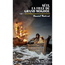 Chacal 58  Séti 07  La fille du grand Moghol