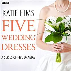 Five Wedding Dresses (Complete series)