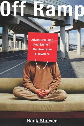 Off Ramp: Adventures and Heartache in the American Elsewhere ebook