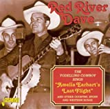 The Yodelling Cowboy Sings Amelia Earhart's Last Flight by Red River Dave