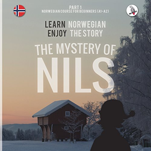 The Mystery Of Nils. Part 1 - Norwegian Course For Beginners. Learn Norwegian - Enjoy The Story.