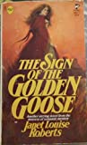 The Sign of the Golden Goose, Janet L. Roberts, 0671830171