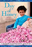Day of Honey: A Memoir of Food, Love, and War, Annia Ciezadlo, 1416583939