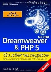 MX 2004  Dreamweaver PHP 5 Studienausgabe (inkl. CD)