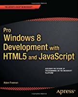 Pro Windows 8 Development with HTML5 and JavaScript Front Cover