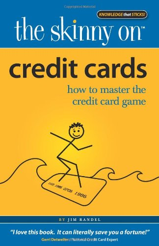 The Skinny on Credit Cards: How to Master the Credit Card Game