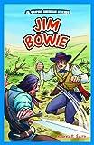 Jim Bowie, Andrea P. Smith, 1448851963