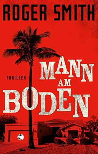 Mann am Boden: Thriller (German Edition) (Männer In Südafrika)