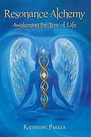 Resonance Alchemy: Awakening the Tree of Life (English ...