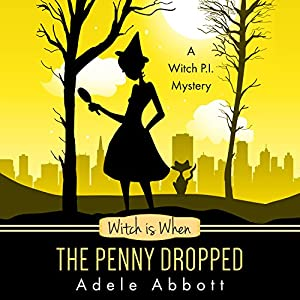 Witch Is When the Penny Dropped  Audiobook