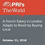 A French Eatery in London Adapts to Brexit by Buying Local | Adeline Sire