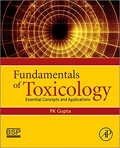 Fundamentals of Toxicology: Essential Concepts and Applications