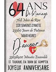 64 Ans de Mariage et Toujours en train de Compter: Cadeau d'anniversaire 64ans de mariage pour les couples, carnet ligné, 100 pages, 6 po x 9 po (15,2 x 22,9 cm)