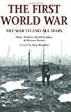 img - for The First World War: The War to End All Wars book / textbook / text book