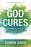 img - for God Cures: 21 Days to Look Good, Live Great, and Love Well book / textbook / text book