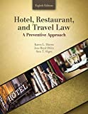 Hotel, Restaurant, and Travel Law: A Preventive