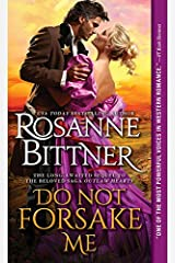 Do Not Forsake Me (Outlaw Hearts Series Book 2) Kindle Edition