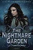 The Nightmare Garden (Iron Codex)