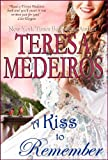 A Kiss to Remember by Teresa Medeiros front cover