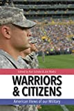 Kindle Store : Warriors and Citizens: American Views of Our Military