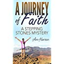 A Journey of Faith:: a Stepping Stones Mystery