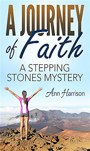 A Journey of Faith:: a Stepping Stones Mystery by [Harrison, Ann]