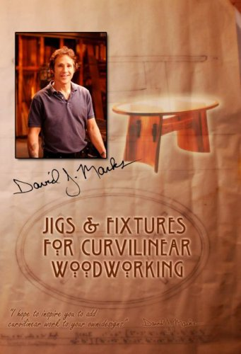 Jigs & Fixtures for Curvilinear Woodworking