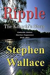 Ripple: The Kanacki's Story