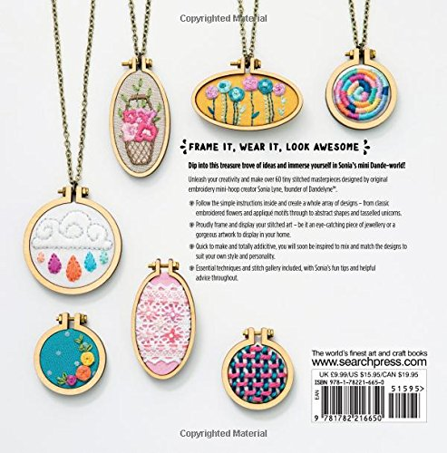 Mini Hoop Embroideries: Over 60 little masterpieces to stitch and wear