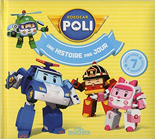 Robocar Poli - Une histoire par jour Tome 2 (2)